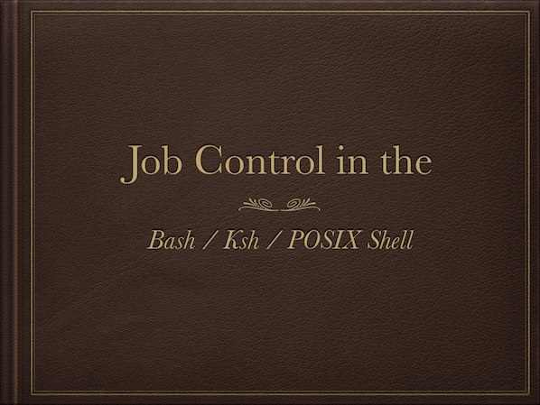 10 Linux/Unix Bash and KSH Shell Job Control Examples