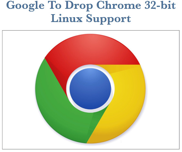 rip-google-chrome-for-32-bit-linux