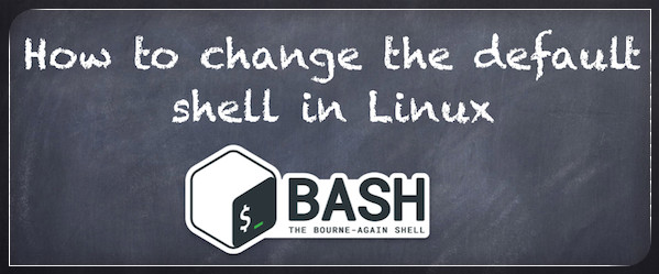 Changing default shell in linux/unix