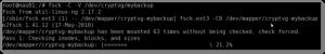 Fig.01: Running fsck on an LVM2 (LUKS based) volume