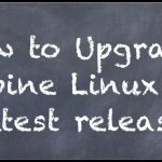 How to upgrade Alpine Linux 3.4 to 3.5.xx