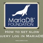 How to set and enable MariaDB slow query log