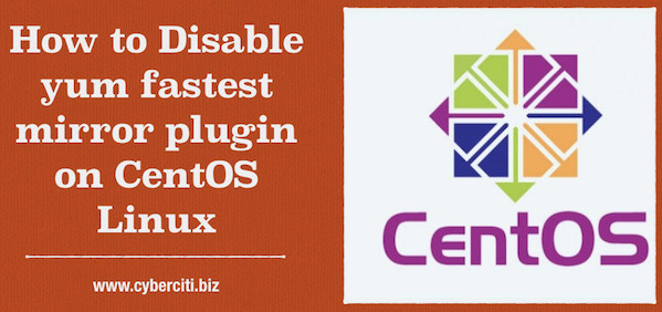 How to disable the fastest mirror plugin on CentOS server